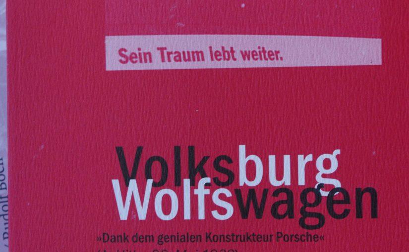 """VOLKSBURG – WOLFSWAGEN 75 Jahre """"Stadt des KdF-Wagen"""" / Wolfsburg"""