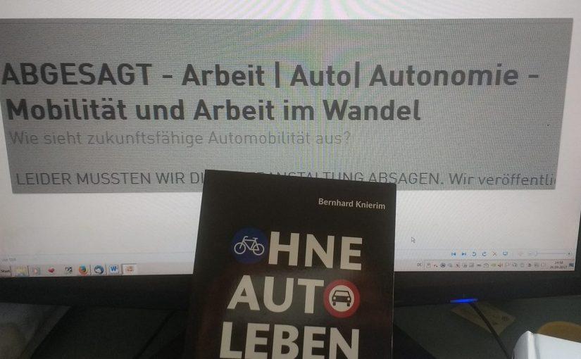 Zukunft der Automobilindustrie – wider die orwellschen Phantasien. Heinrich-Böll-Stiftung sagt Veranstaltung ab.