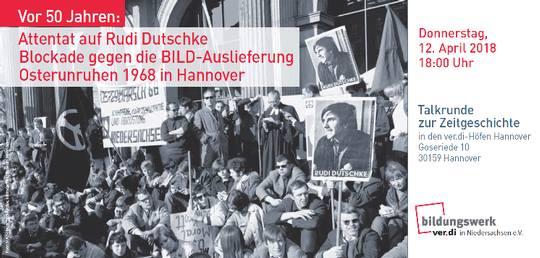 Ostern 1968 in Hannover – Blockade der BILD: Wie geht das?