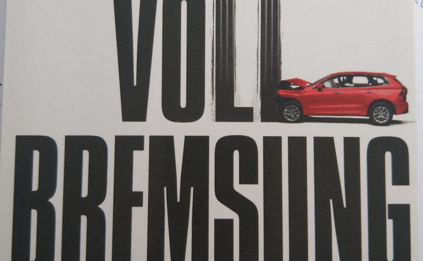 Vollbremsung: Zur politischen Ökonomie des Autos